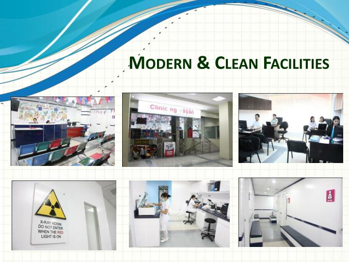Modern & Clean Facilities