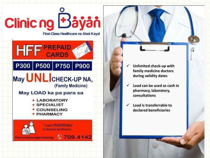 Unlimited check-up with family medicine doctors during validity dates