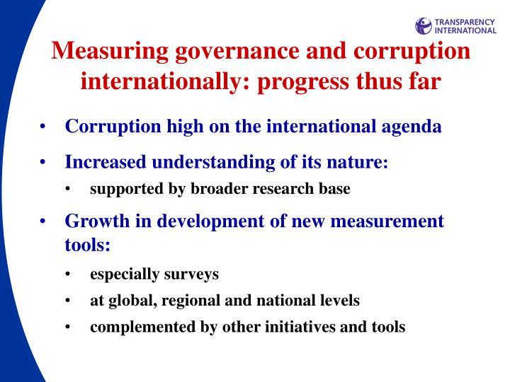 Measuring governance and corruption internationally: progress thus far