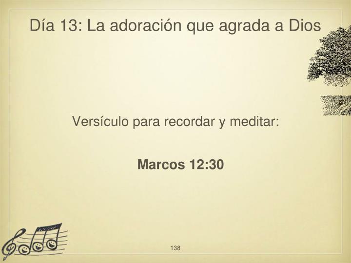 Día 13: La adoración que agrada a Dios