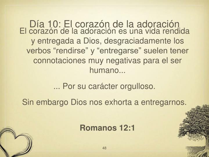 Día 10: El corazón de la adoración