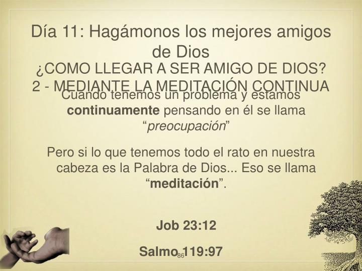 Día 11: Hagámonos los mejores amigos de Dios