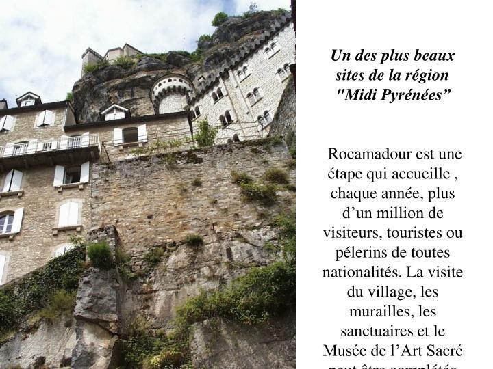 """Un des plus beaux sites de la région  """"Midi Pyrénées"""""""