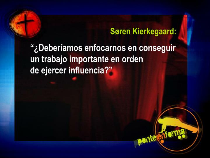 Søren Kierkegaard:
