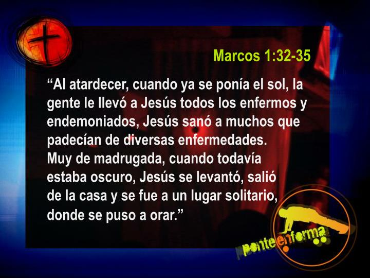 Marcos 1:32-35