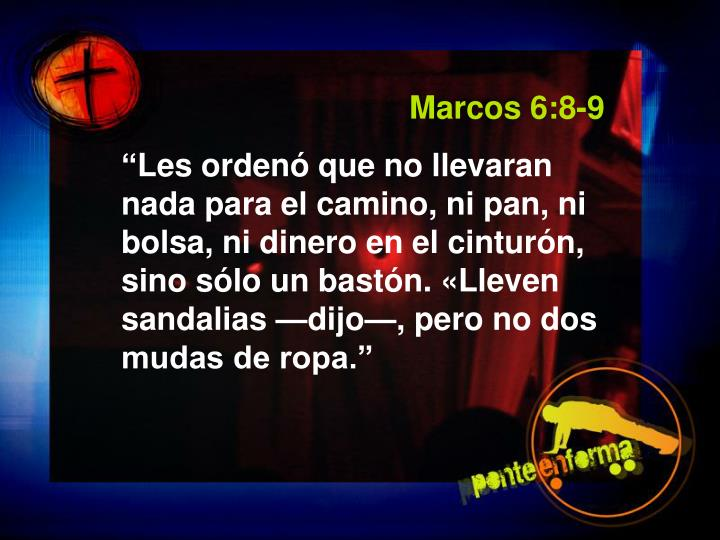 Marcos 6:8-9