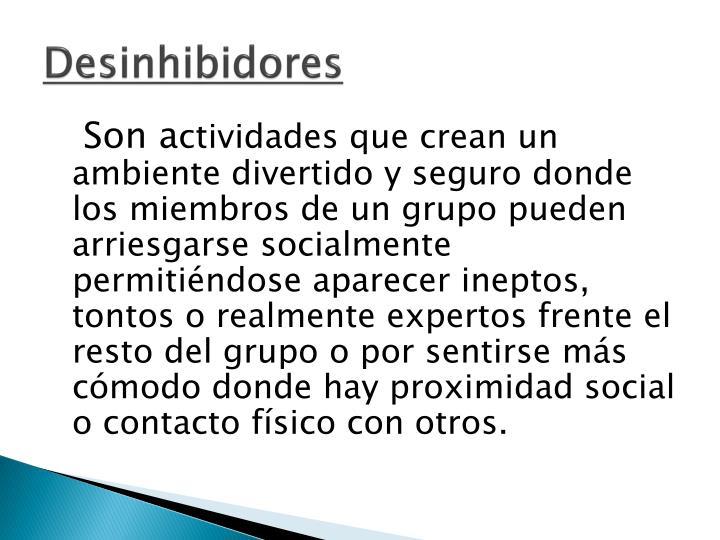 Desinhibidores