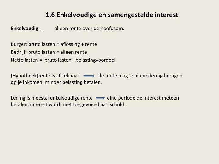 1.6 Enkelvoudige en samengestelde interest
