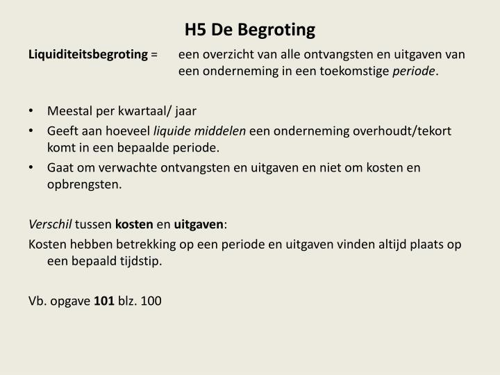 H5 De Begroting