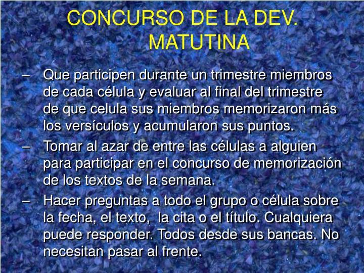 CONCURSO DE LA DEV. MATUTINA