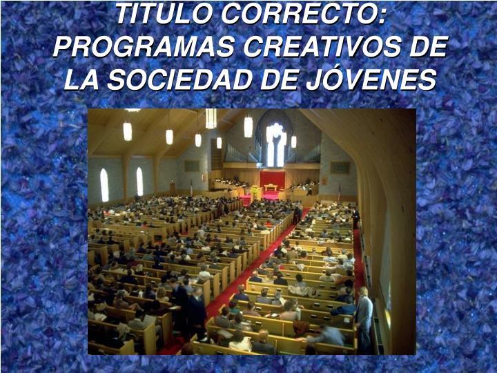 TITULO CORRECTO: