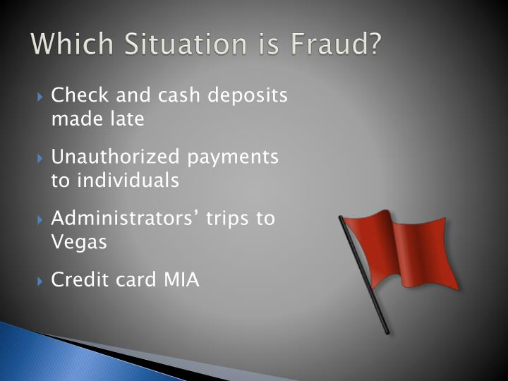 Which Situation is Fraud?