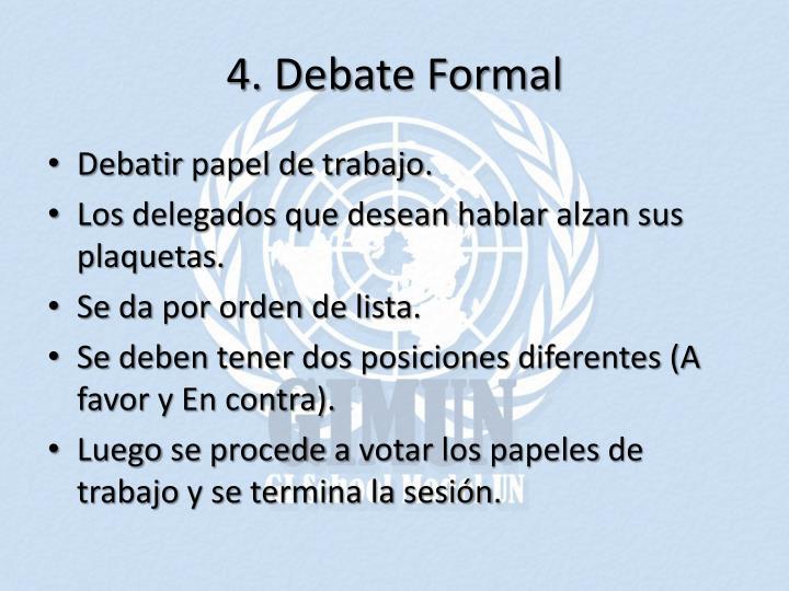 4. Debate Formal