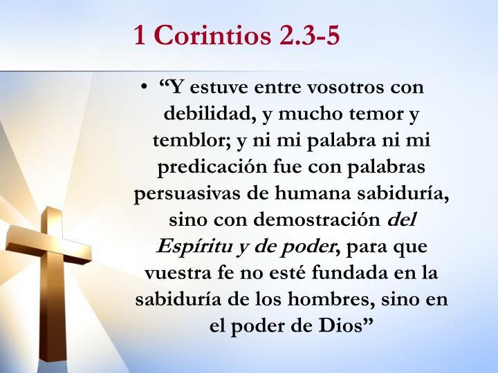1 Corintios 2.3-5