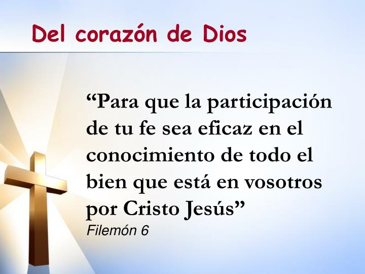 """""""Para que la participación de tu fe sea eficaz en el conocimiento de todo el bien que está en vosotros por Cristo Jesús"""""""