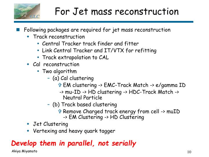 For Jet mass reconstruction