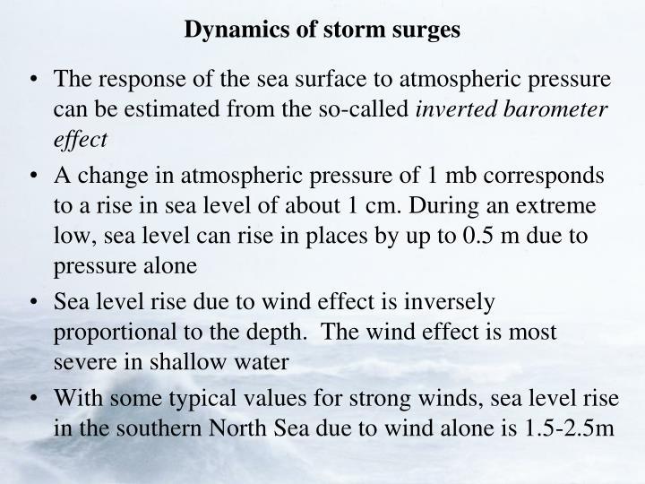Dynamics of storm surges
