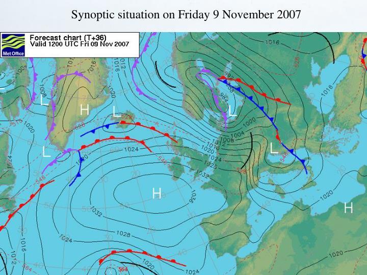Synoptic situation on Friday 9 November 2007