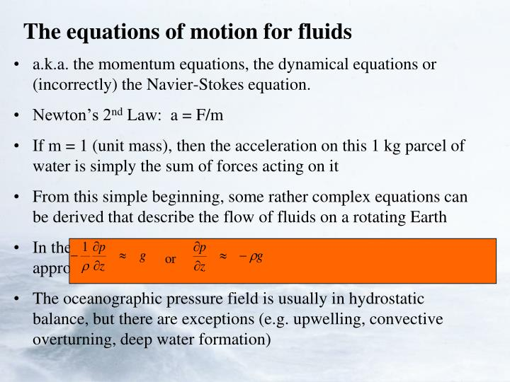 The equations of motion for fluids
