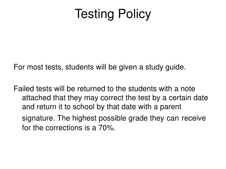 Testing Policy