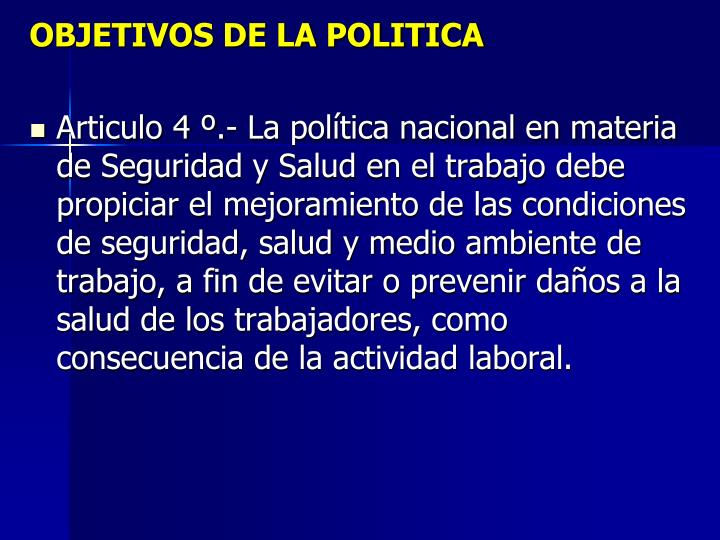 OBJETIVOS DE LA POLITICA