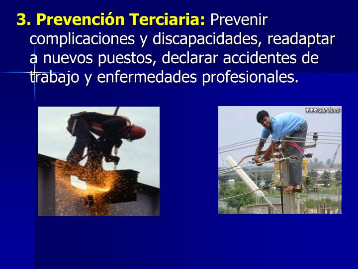 3. Prevención Terciaria: