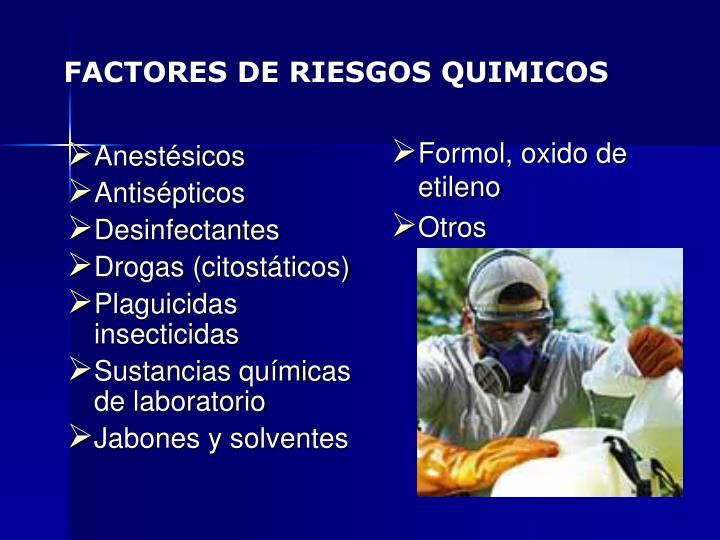 FACTORES DE RIESGOS QUIMICOS