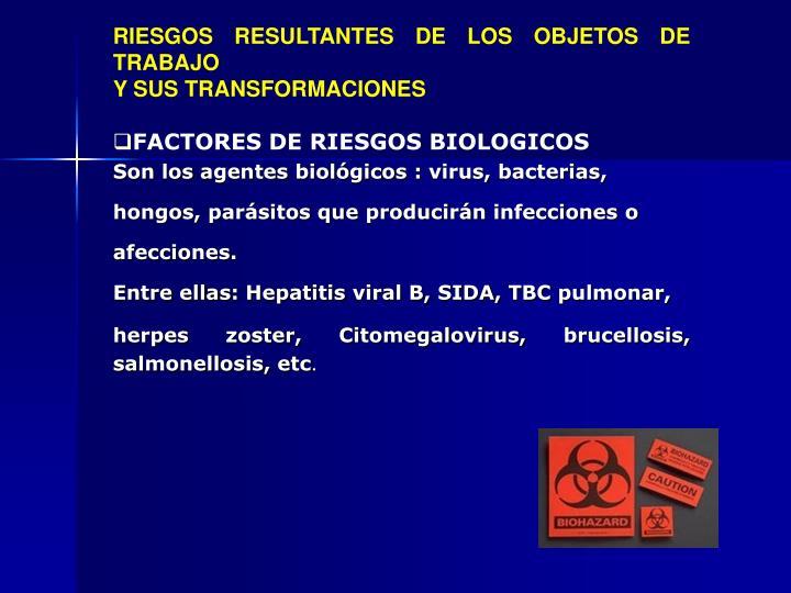 RIESGOS RESULTANTES DE LOS OBJETOS DE TRABAJO
