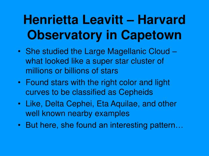 Henrietta Leavitt – Harvard Observatory in Capetown