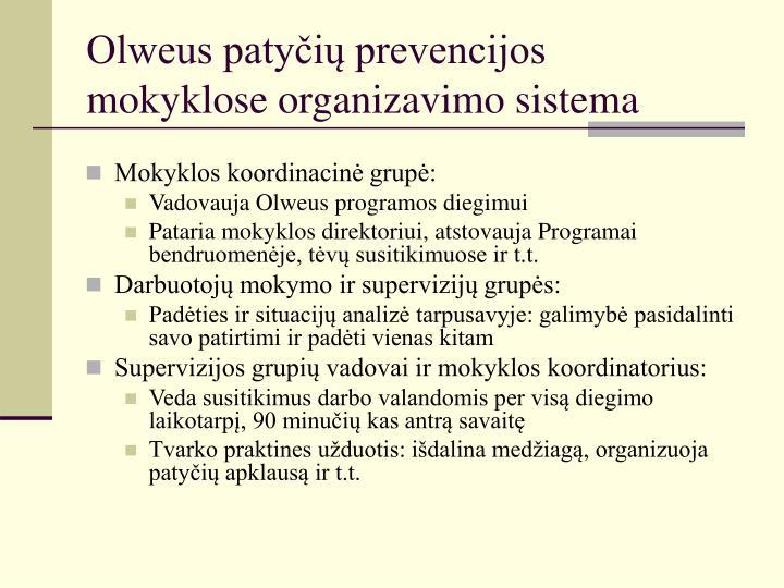 Olweus patyčių prevencijos mokyklose organizavimo sistema