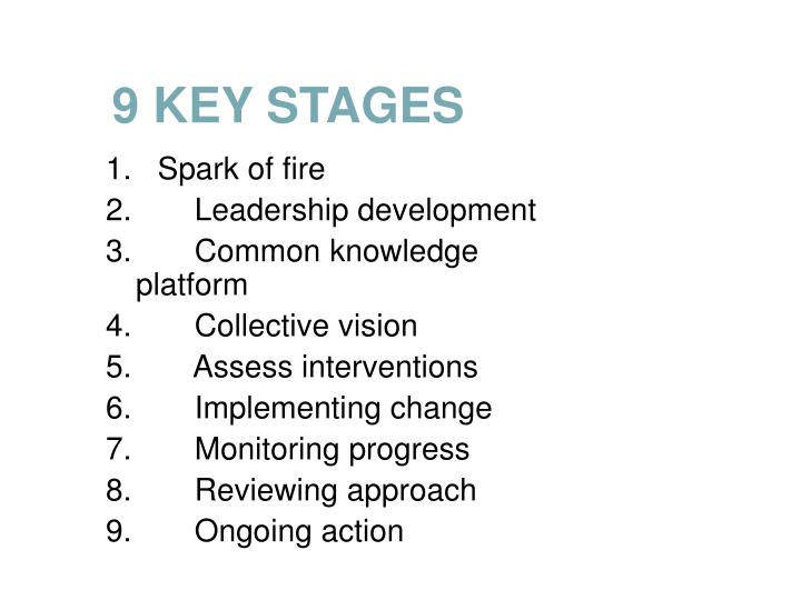9 KEY STAGES