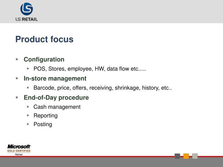 Product focus