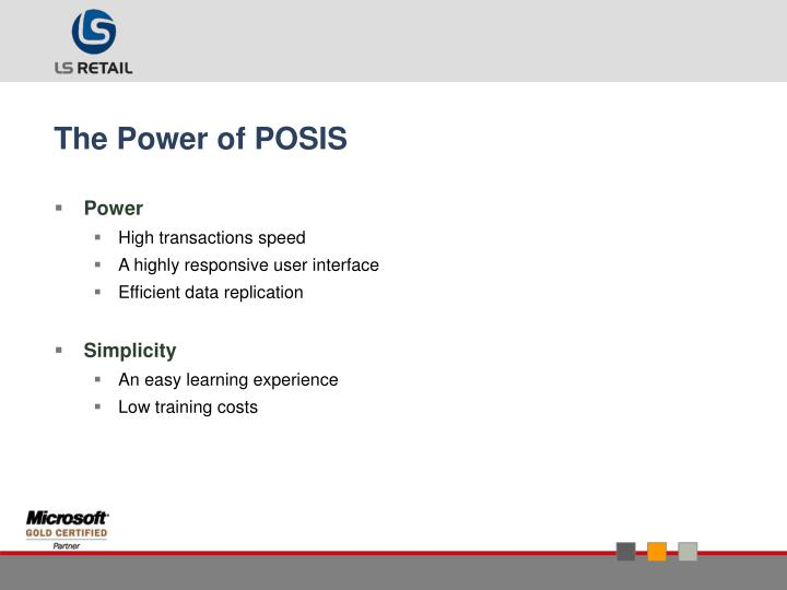 The Power of POSIS