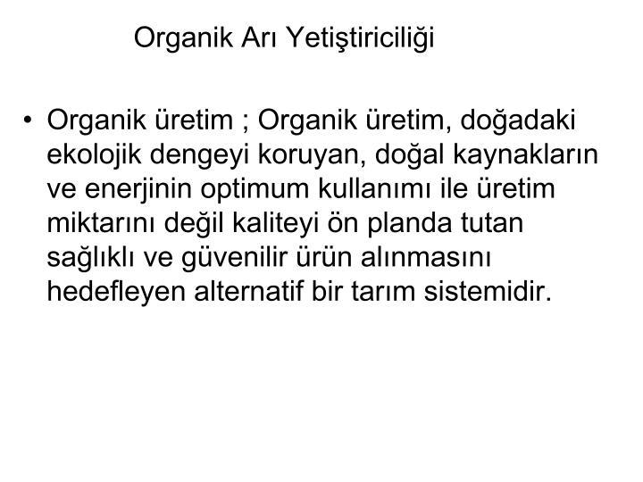 Organik Ar Yetitiricilii
