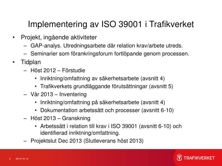 Implementering av ISO 39001 i Trafikverket