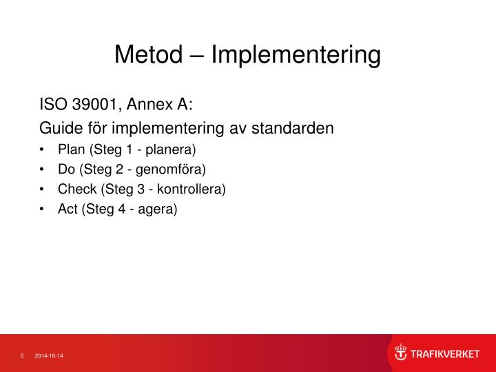Metod – Implementering