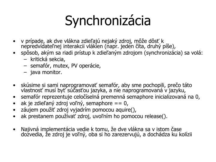 Synchroniz