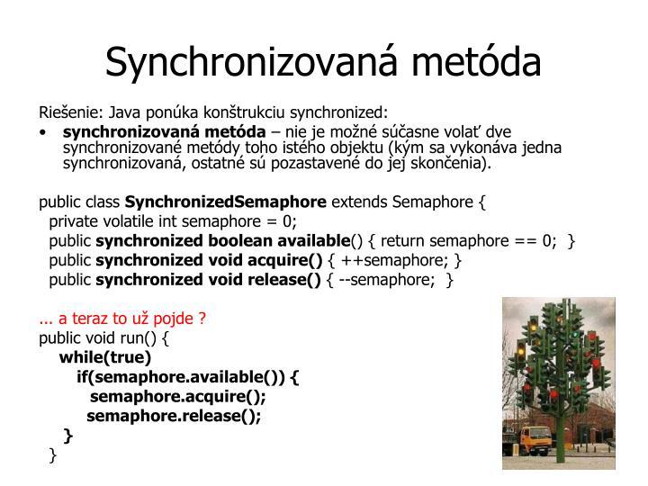 Synchronizovaná metóda