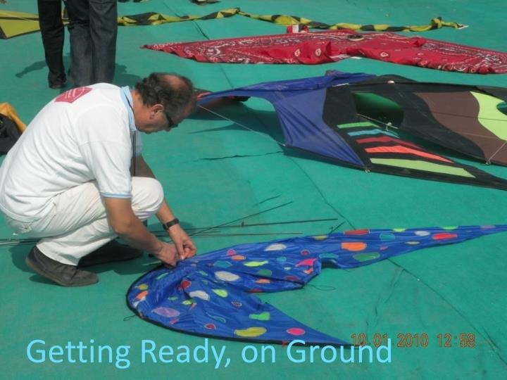Getting Ready, on Ground