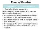 form of passive