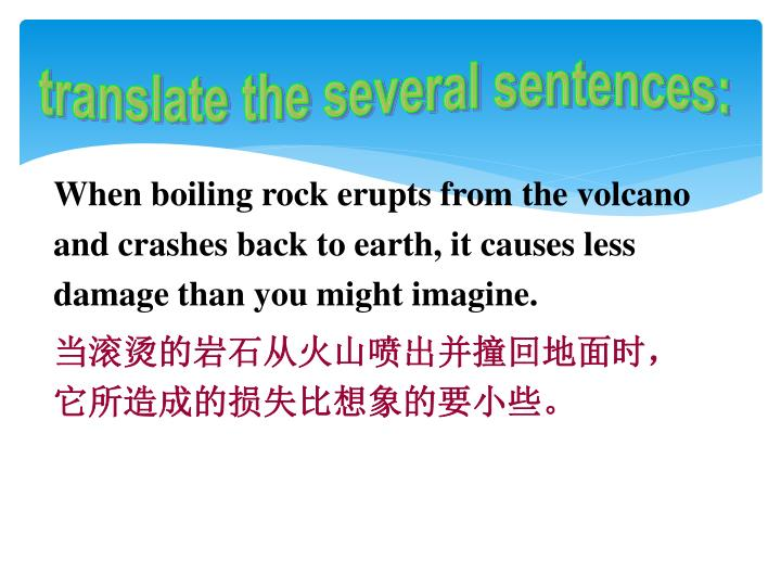 translate the several sentences: