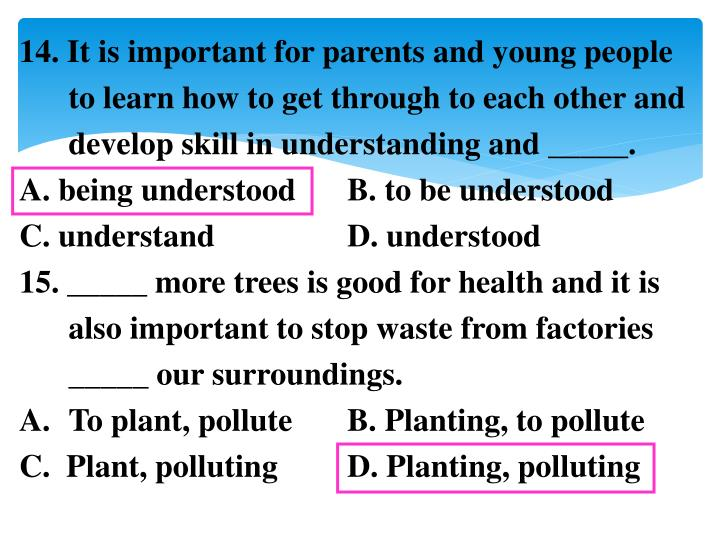 14. It is important for parents and young people to learn how to get through to each other and develop skill in understanding and _____.