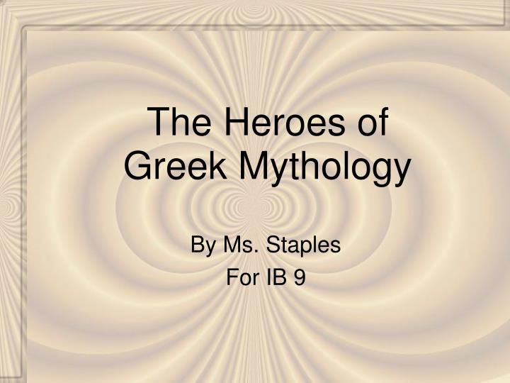 the heroes of greek mythology