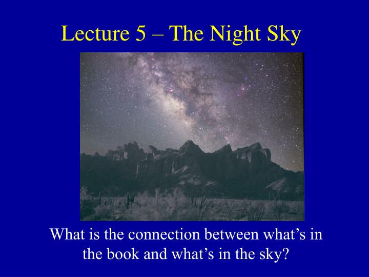 Lecture 5 the night sky