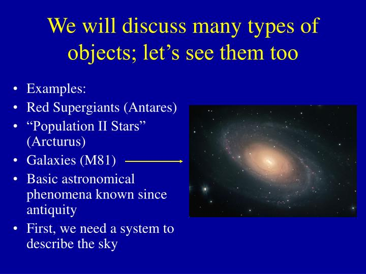 We will discuss many types of objects let s see them too