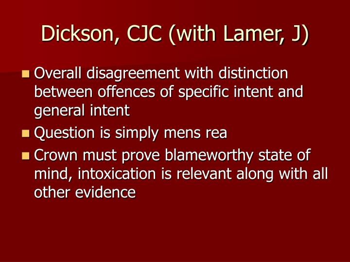 Dickson, CJC (with Lamer, J)