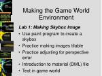 making the game world environment3