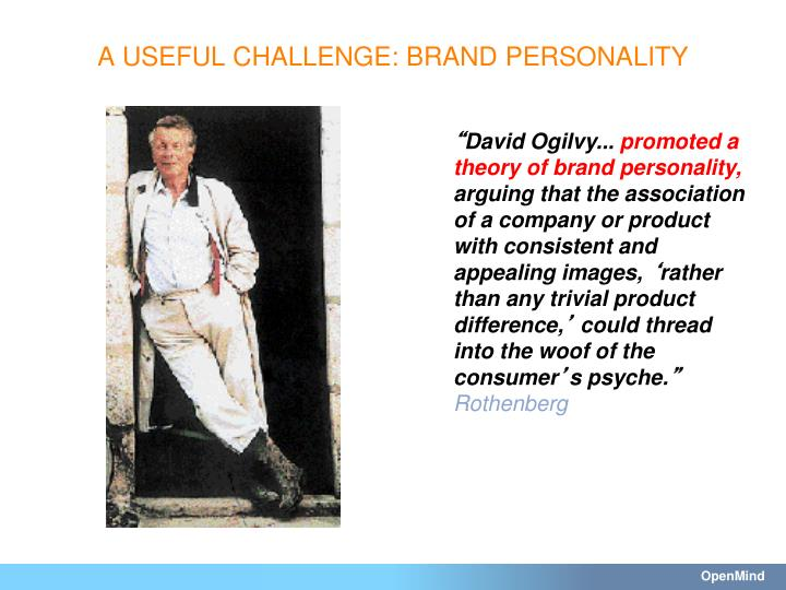 A USEFUL CHALLENGE: BRAND PERSONALITY