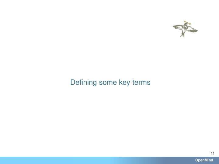 Defining some key terms