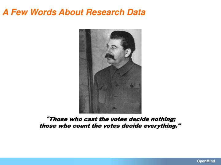 A Few Words About Research Data